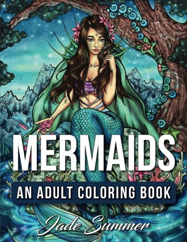Mermaids: An Adult Coloring Book with Mystical Island Goddesses, Tropical Fantasy Landscapes, and Underwater Ocean Scenes