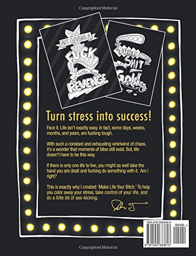 adult coloring book Make Life Your Bitch Turn your stress into success Midnight Edition Motivational