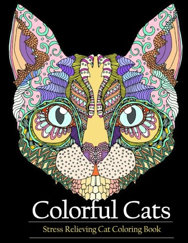 Adult Coloring Book Colorful Cats Stress relieving Cat coloring books to help you relax and unwind