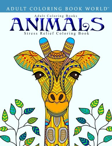 Adult Coloring Books Animals Stress Relief Coloring Book