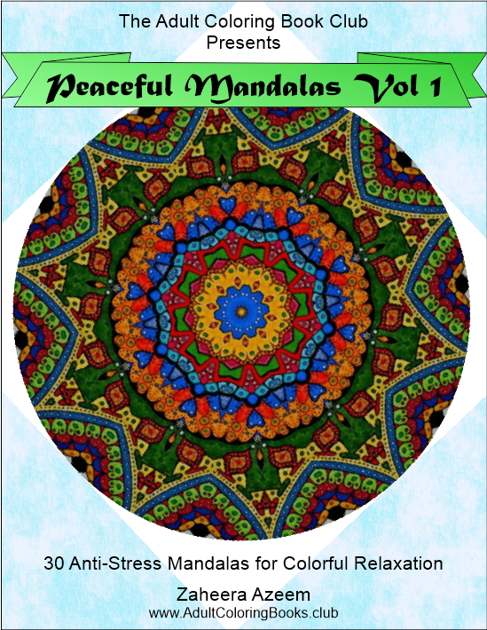 Peaceful Mandalas Vol 1: Anti-stress adult coloring book